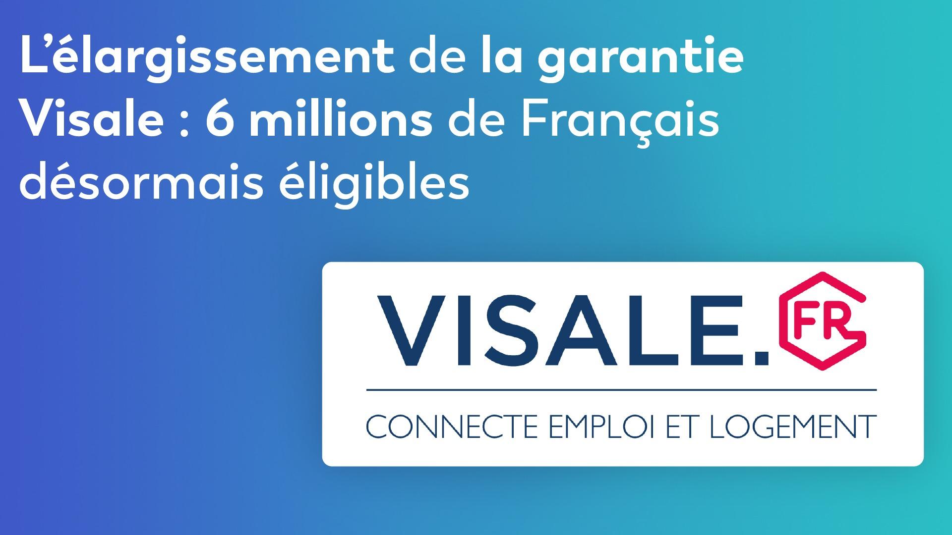 L'élargissement de la garantie Visale : 6 millions de Français désormais éligibles